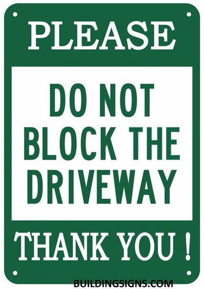 DO NOT Block Driveway Sign !,,Green