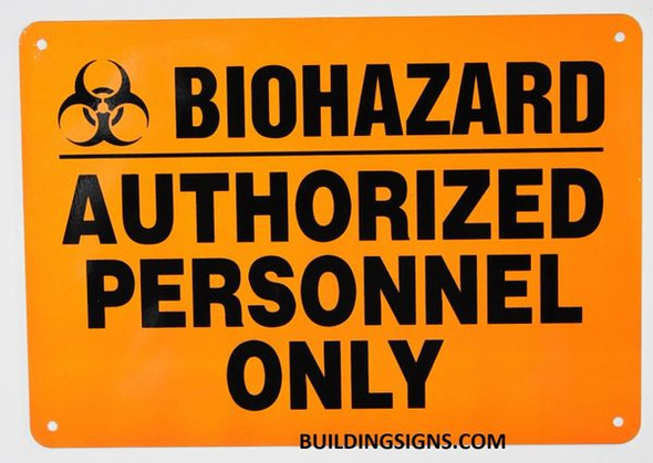 """Warning Sign""""Biohazard Authorized Personnel Only"""" Orange"""