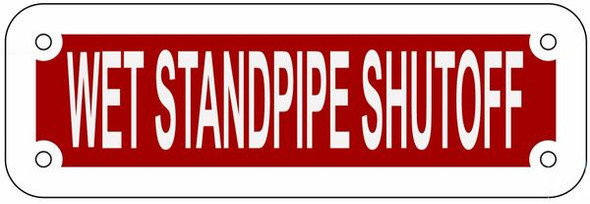 WET STANDPIPE SHUTOFF SIGN