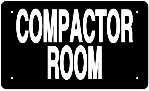 COMPACTOR ROOM SIGN (BLACK Aluminium rust free)