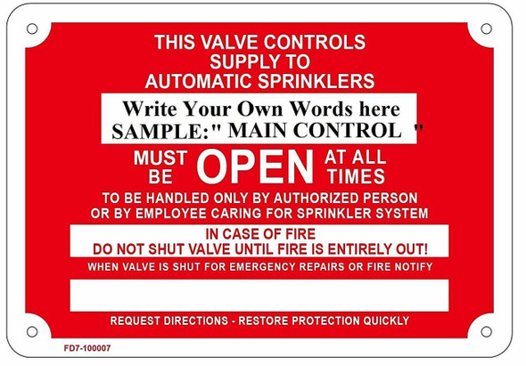 Inspector's Test - Must Be Open at All Times, in Case of, Fire Sprinkler SIGNAGE