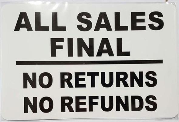 All Sales Final - NO Returns NO REFUNDS Sign (Sticker)