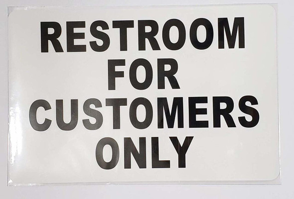 Restroom for Customer ONLY Sign (PVC Sticker  )