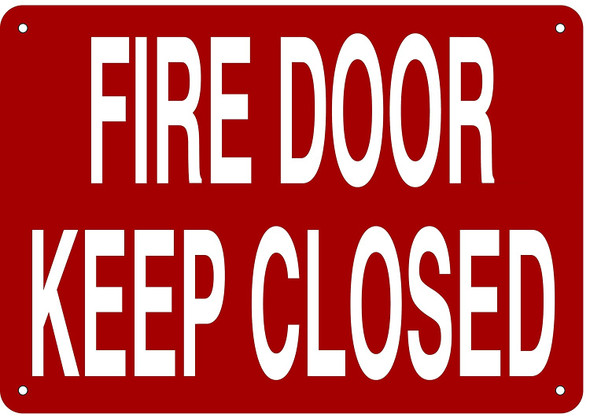 SIGNAGE  FIRE DOOR KEEP CLOSED