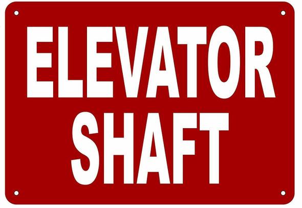 ELEVATOR SHAFT SIGN (Aluminium Reflective Signs, RED )