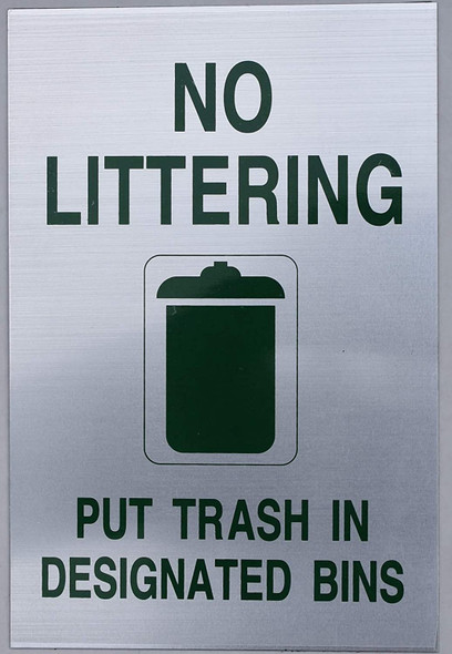 NO LITTERING Sign , Silver 6X9,Double