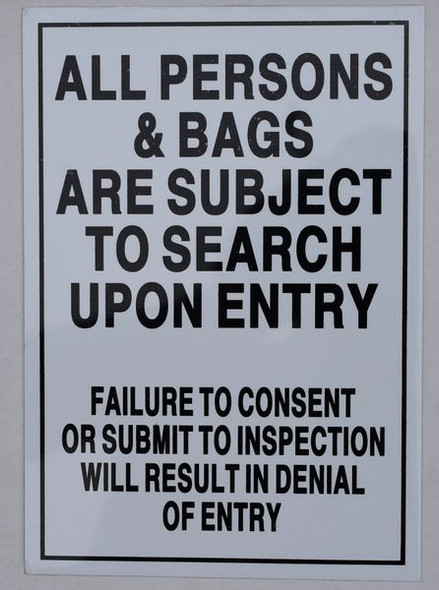 All Persons & Bags Subject to Search Sign (Double Sided Tape,Aluminium, White )