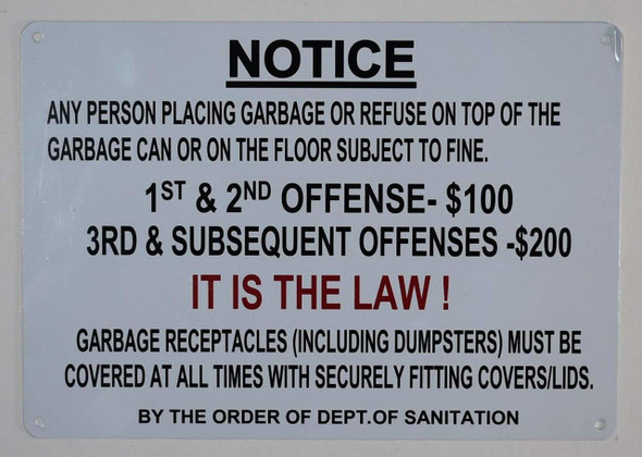 Notice: Any Person Placing Garbage on top of The Garbage can or on The Floor Subject to fine Sign