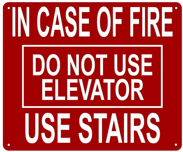 IN CASE FIRE DO NOT USE ELEVATOR SIGN