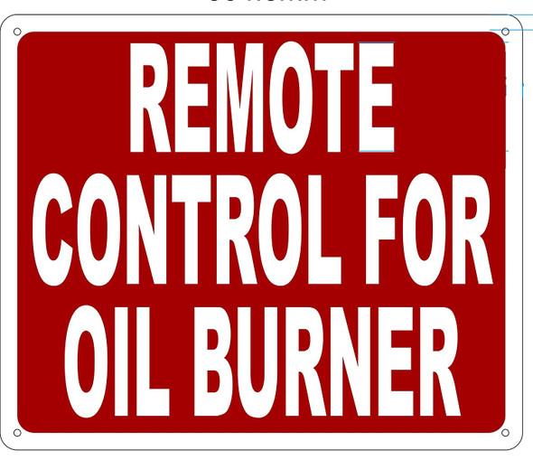 REMOTE CONTROL FOR OIL BURNER Sign