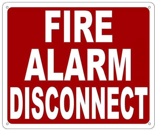 FIRE ALARM DISCONNECT  -