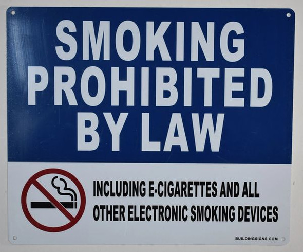 Smoking Prohibited by Law Including e-Cigarettes and All Other Electronic Smoking Devices Sign -