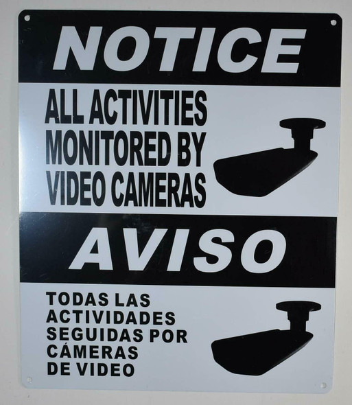 Notice All Activities Monitored by Video Camera Sign English/Spanish