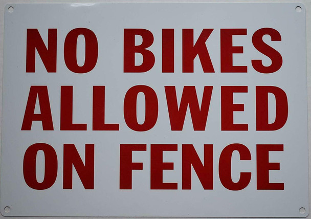 NO Bikes Allowed ON Fence