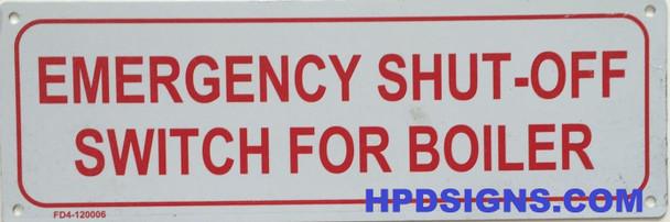 EMERGENCY SHUT-OFF SWITCH FOR BOILER