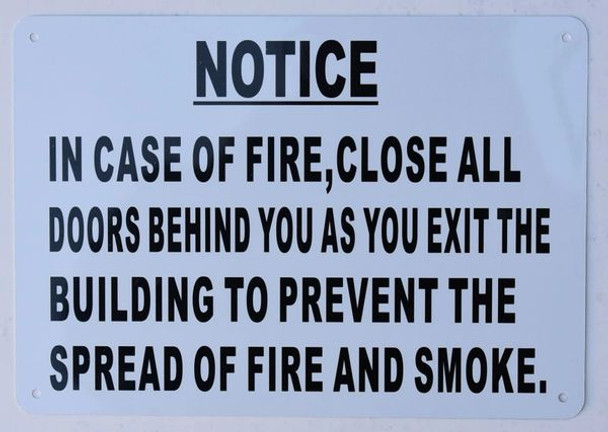 in CASE of FIRE Close All Doors Behind You