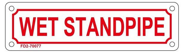 WET STANDPIPE SIGN ( ALUMINIUM 2X7 )
