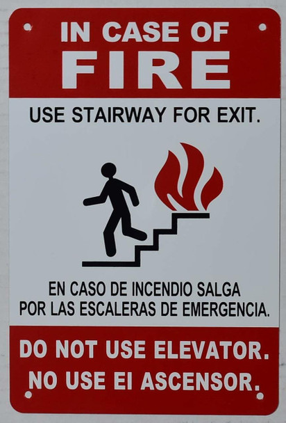 in Case of Fire Do Not Use Elevator, Use Stairs
