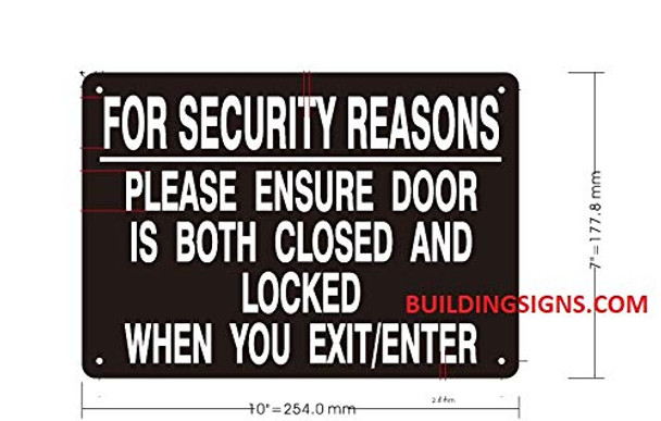 For Security Reasons Please Ensure Door is Both Closed and Locked When You EXIT Signage
