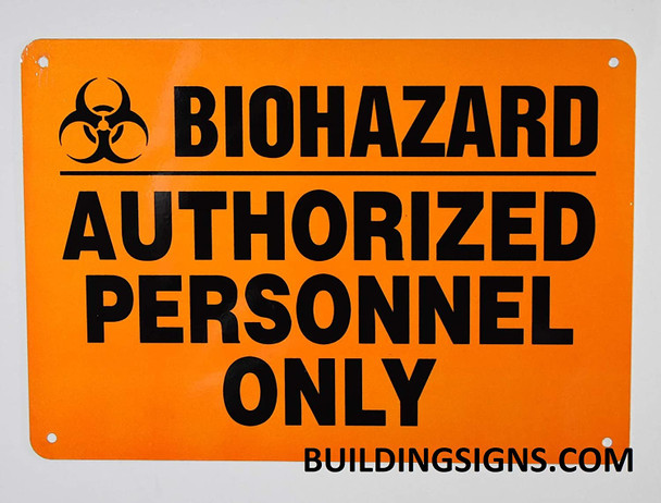Biohazard Authorized Personnel Only Signage