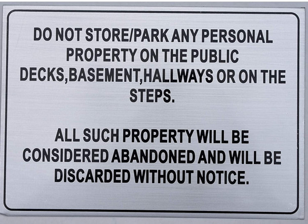 DO NOT Store in Hallway and STAIRWELL Sign (Silver,7X10)