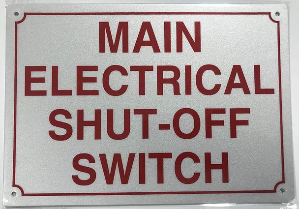 Main Electrical Shut Off Switch Sign (Aluminium, White 7X10)
