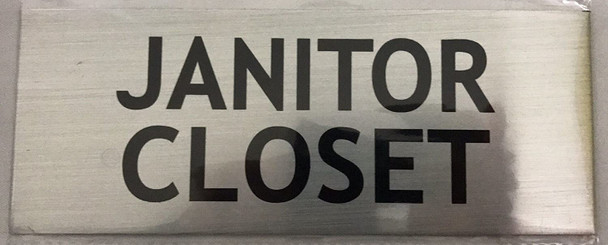 Janitor Closet Sign (Silver, 3X8)