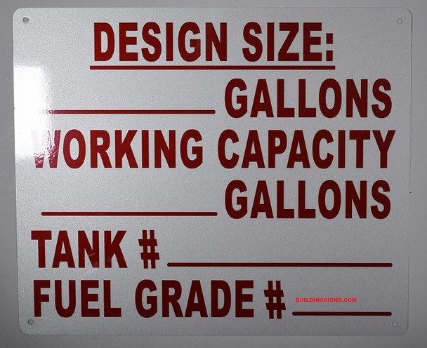 DeSignage Size: _Gallons Working Capacity_Gallons Tank #_ Fuel Grade #_ Signage
