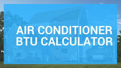 Air Conditioner BTU Calculation Chart and Guide