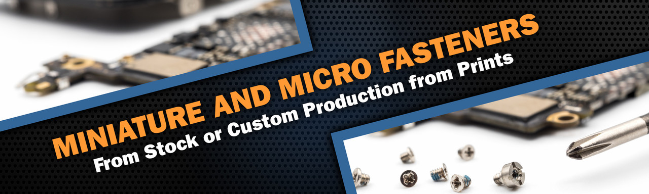 Aspen Fasteners | Miniature and Micro Fasteners | From Stock or Custom Production from Prints | Inch and Metric Dimensions