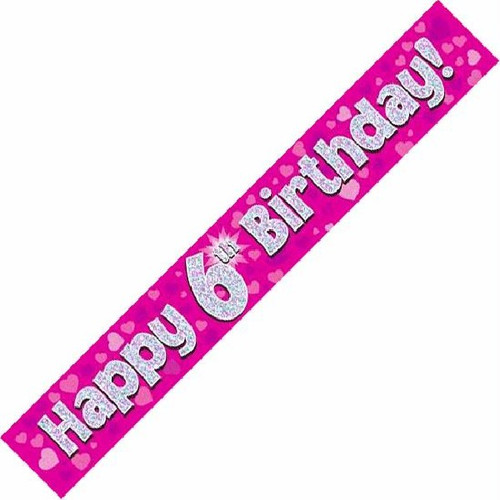 6th Birthday Pink Holographic 9ft Wall Banner