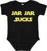 Jar Jar Sucks Star Force Baby Bodysuit Onesie Black