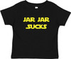 Mari Kyrios Jar Jar Sucks Star Force Baby Toddler Cotton T-Shirt Black