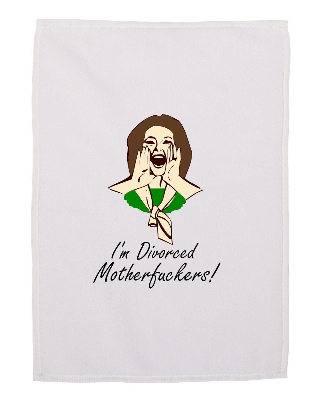 Divorce Gift Hand Towel for Women Divorced Moth*rF*cker White 11x18 Inches