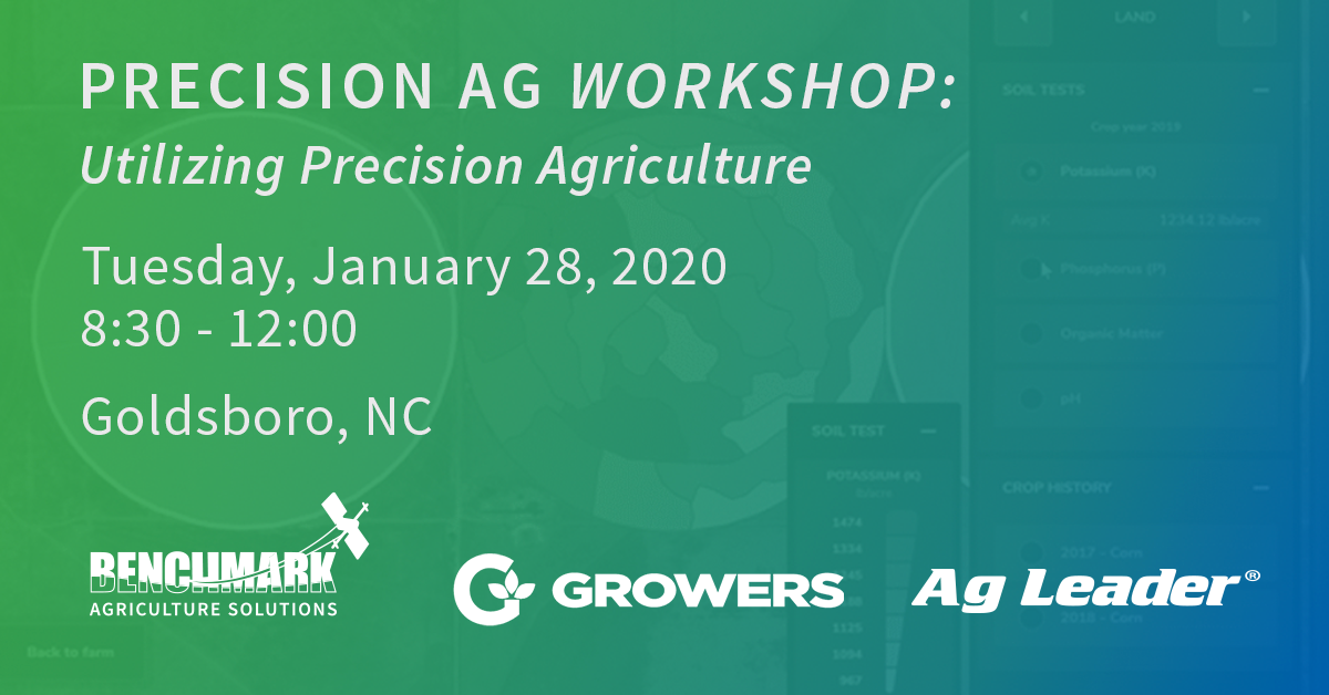 Precision Ag Workshop With Benchmark, Growers, & Ag Leader!