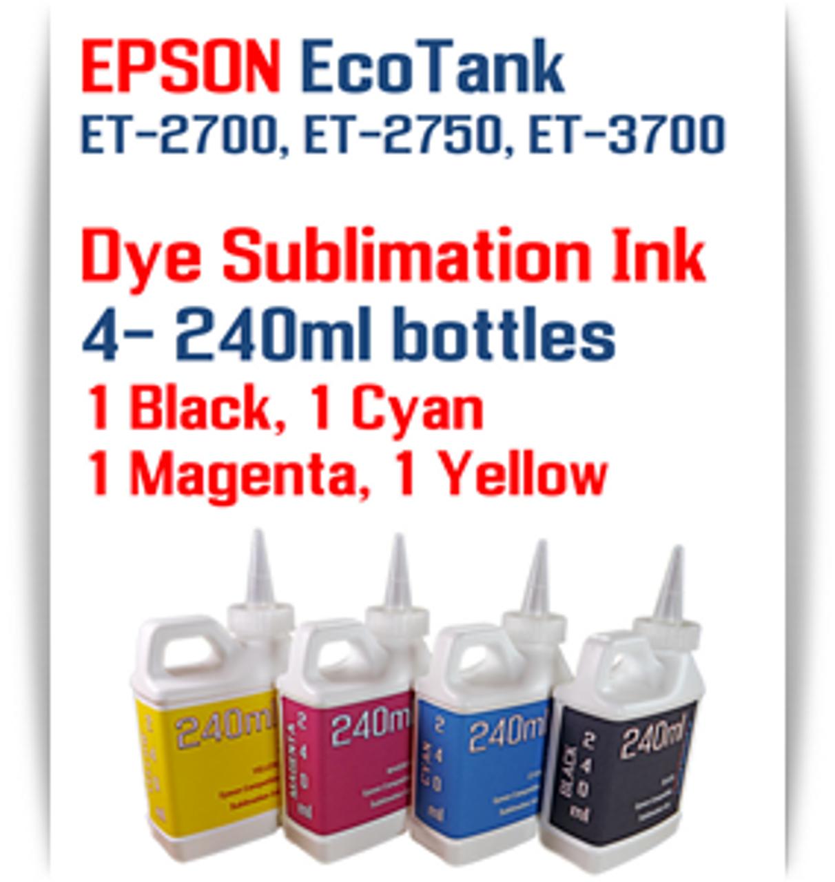 4- 240ml bottles EPSON EcoTank ET-2700, ET-2750, ET-3700 Dye Sublimation Ink