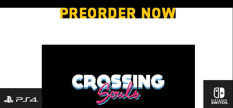 Crossing Souls top image. Crossing souls preorder now