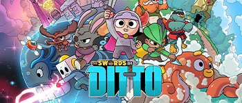 Swords of Ditto Coming Soon