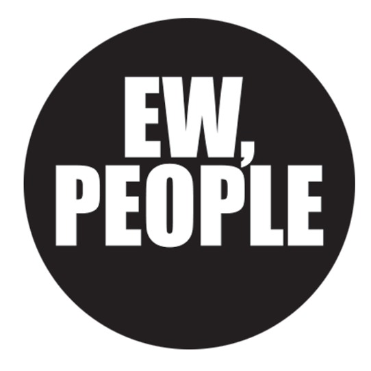 """Ew, People 1.25"""" Button"""
