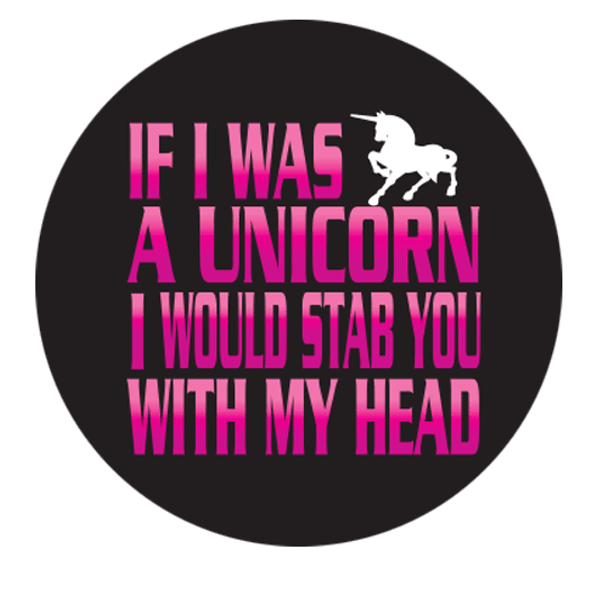 """If I was a Unicorn 1.25"""" Button"""