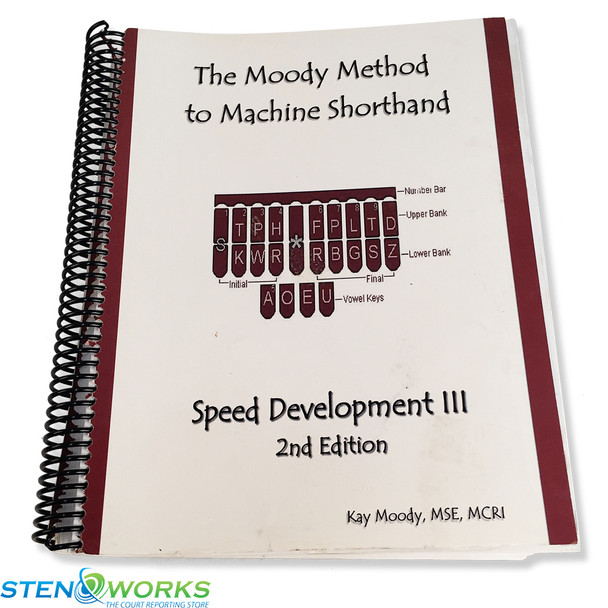 The Moody Method to Machine Shorthand  Speed Development III, 2nd  Edition - Very Good Condition