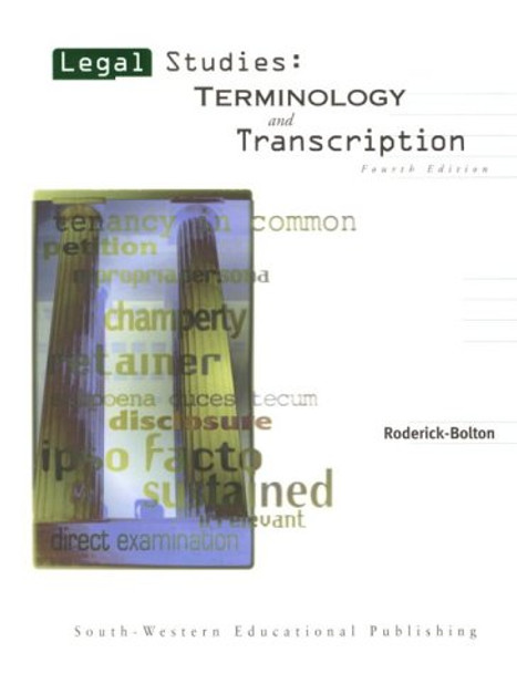 Legal Studies:  Terminology and Transcription Fourth Edition Used