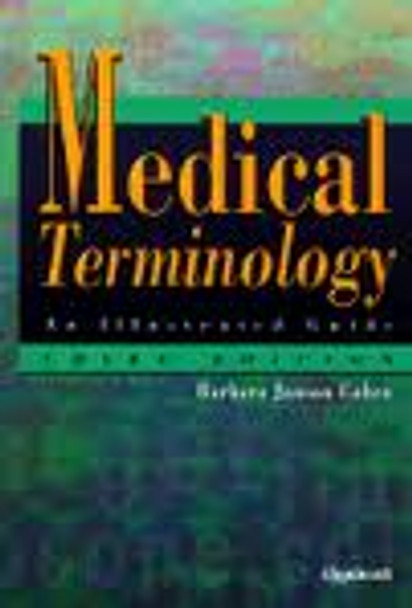 Medical Terminology An Illustrated Guide 3rd Edition