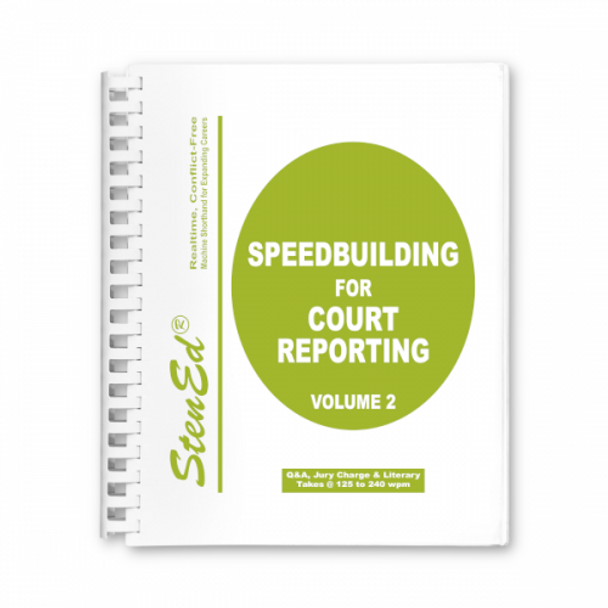 StenEd Speedbuilding for Court Reporting, Volume 2