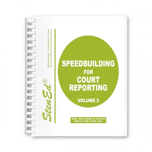 StenEd Speedbuilding for Court Reporting, Volume 2