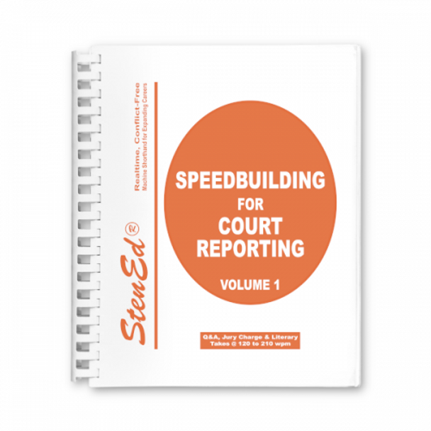 StenEd Speedbuilding for Court Reporting, Volume 1
