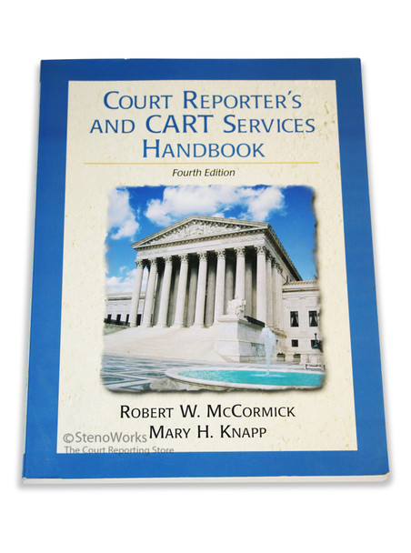 Court Reporter's and CART Services Handbook