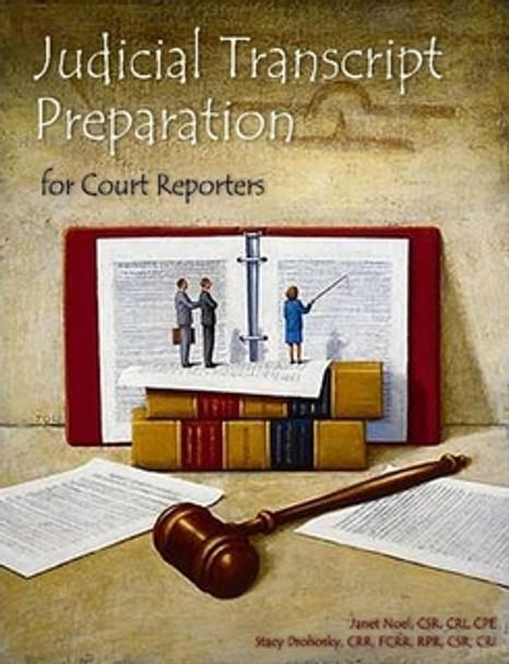 Judicial Transcript Preparation for Court Reporters