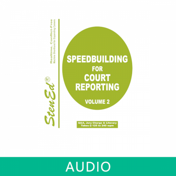 StenEd Speedbuilding for Court Reporting, Volume 2 plus online audio