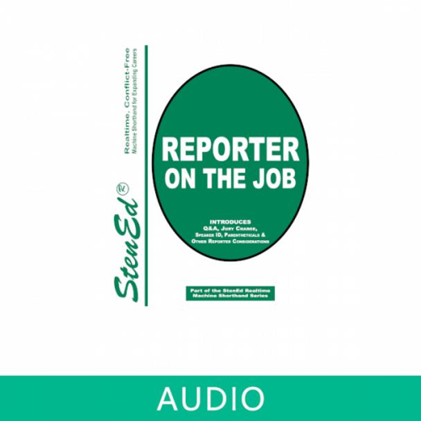 Reporter on the Job (Online Audio)